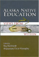 Cover of Alaska Native Education: Views from Within